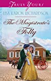 Purchase The Magistrate's Folly