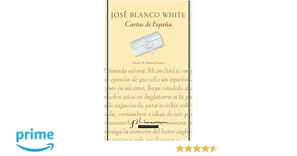 Cartas de España: Edición de Antonio Garnica: Amazon.es ...