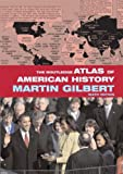 The Routledge Atlas of American History, Gilbert, Martin, 0415359031