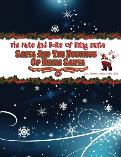 santa-and-the-business-of-being-santa-the-nuts-and-bolts-of-being-santa-volume-2