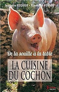 La cuisine du cochon par Jeanette Requier
