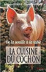 La cuisine du cochon par Requier