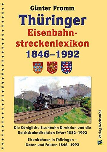 Thüringer Eisenbahnstreckenlexikon 1846-1992