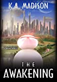 The Awakening: (The Nether Chronicles, Book 1)