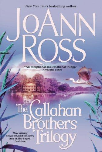 The Callahan Brothers: Blue Bayou, River Road, Magnolia Moon PDF