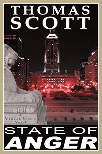 STATE OF ANGER: A Thriller (Detective Virgil Jones Mystery Series Book 1) by [Scott, Thomas]