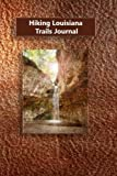 Hiking Louisiana Trails Journal