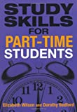 Study Skills for Part-Time Students, Dorothy Bedford and Elizabeth Wilson, 0273719351
