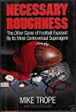 Necessary Roughness by Mike Trope (1987-08-03)