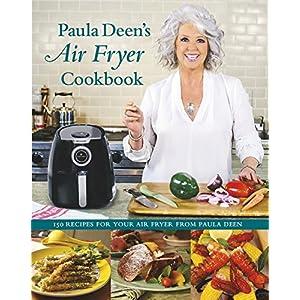 Paula Deen's Air Fryer Cookbook