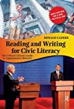 img - for Reading and Writing for Civic Literacy: The Critical Citizen's Guide to Argumentative Rhetoric (Cultural Politics and the Promise of Democracy) by Donald Lazere (2009-02-01) book / textbook / text book