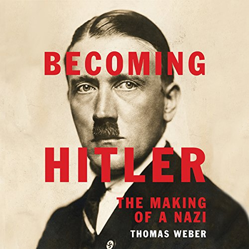 Becoming Hitler: The Making of a Nazi Audiobook [Free Download by Trial] thumbnail