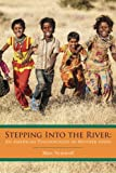 img - for Stepping Into the River: An American Psychologist in Mother India book / textbook / text book