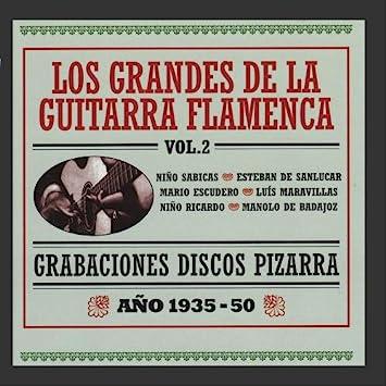 Grabaciones Discos Pizarra - Los Grandes de la Guitarra Flamenca Vol. 2