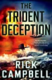 The Trident Deception, Rick Campbell, 1250039010