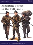 Argentine Forces in the Falklands, Nick van der Bijl, 1855322277