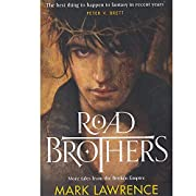 Road Brothers von Mark Lawrence