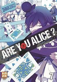 Are you Alice ?, tome 7 par Ikumi Katagiri