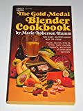 img - for The Gold medal blender cookbook. book / textbook / text book