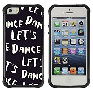 Suave TPU Caso Carcasa de Caucho Funda para Apple Iphone 5 / 5S / Let'S Dance Text Black White Vignette / STRONG