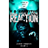 Reaction (Wildfire Chronicles Vol. 6)