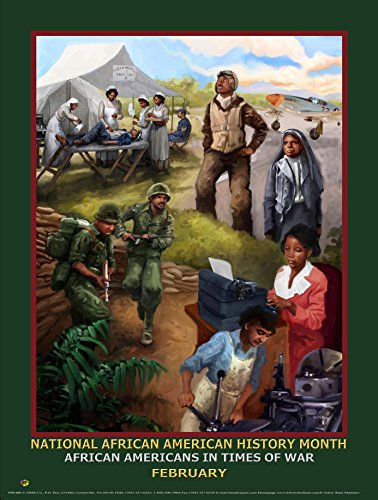 2018 African American History Month Poster African Americans in Times of War (B18A)