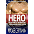 MILITARY ROMANCE: Hero: Healing a Warrior, Book 2: A BWWM Interracial Multicultural Romance (The Guardian Series)