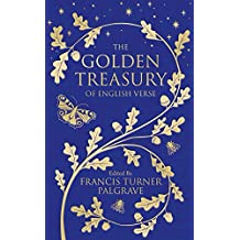 The Golden Treasury: Of English Verse