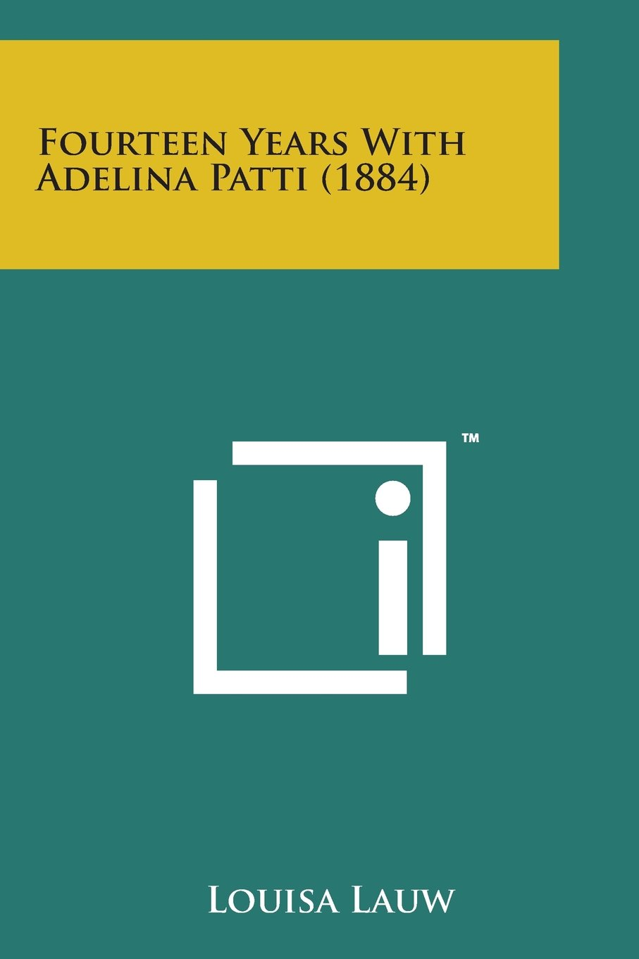 Download Fourteen Years with Adelina Patti (1884) pdf epub