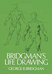 Bridgman's Life Drawing (Dover Anatomy for Artists) by George B. Bridgman published by Dover Publications (1971)