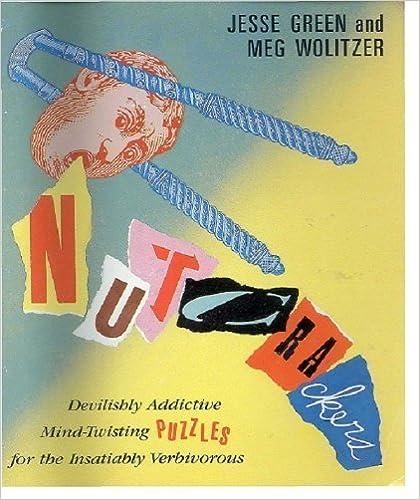'FULL' Nutcrackers: Devilishly Addictive Mind Twisters For The Insatiably Verbivorous. studies David usually paeva mejores Rutgers