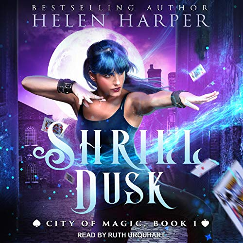 Pdf Science Fiction Shrill Dusk: City of Magic Series, Book 1