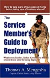 The Service Member's Guide to Deployment;, Thomas A. Mengesha, 0981837808