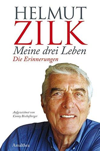 Meine drei Leben Gebundenes Buch – 4. Juni 2007 Helmut Zilk Conny Bischofberger Amalthea-Verlag 3850026159