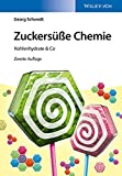Zuckersüße Chemie (German Edition)
