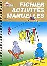 Fichier Activites Manuelles par Francas