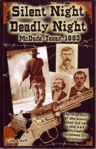 Silent Night Deadly Night McDade, Texas, 1883