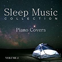 Sleep Music Collection: Piano Covers, Vol. 2