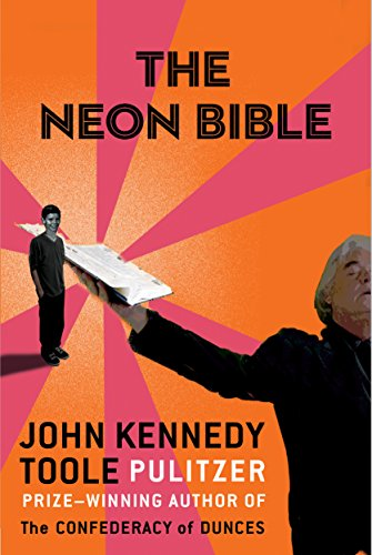 The Neon Bible (Kennedy Toole)