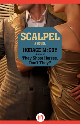 Scalpel by Horace McCoy