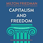 Capitalism and Freedom, Fortieth Anniversary Edition | Grover Gardner - prologue,Rose D. Friedman,Milton Friedman
