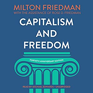 Capitalism and Freedom, Fortieth Anniversary Edition Audiobook