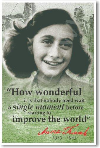 - Anne Frank -