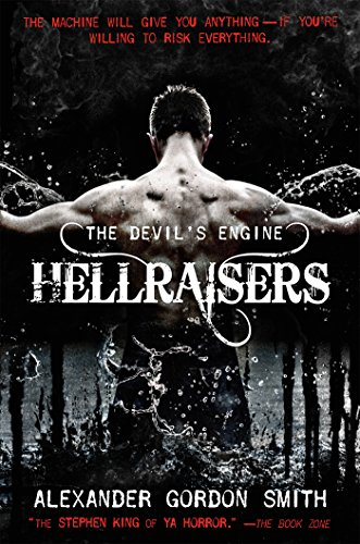 (The Devil's Engine: Hellraisers: (Book)
