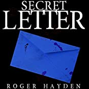 The Secret Letter: Darkness Past, Book 1 | Roger Hayden