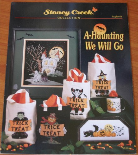 A-Haunting We Will Go (Stoney Creek Collection Leaflet 64, Halloween Cross Stitch Patterns)]()