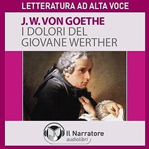 I dolori del giovane Werther Audiobook