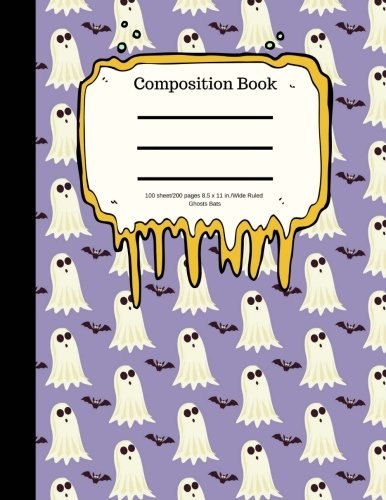Composition Book 100 sheet/200 pages 8.5 x 11 in.-Wide Ruled- Ghosts Bats: Halloween Notebook for Kids   Student Journal   Spooky Writing Composition Book   Scary Writing Notebook  Soft Cover Notepad