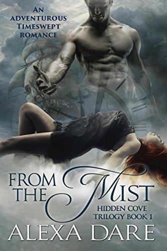 From the Mist: An adventurous timeswept romance (Hidden Cove Trilogy Book 1)