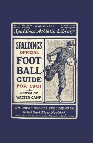 Spalding's Official Football Guide for 1901